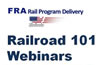 FRA Railroad 101 Webinars for Grantees