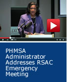 PHMSA Administrator Addresses RSAC Emergency Meeting