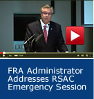 FRA Administrator Addresses RSAC Emergency Session
