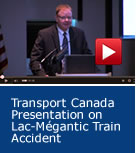 Transport Canada Presentation on Lac-Megantic Train Accident