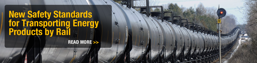 New Safety Standards for Transporting Energy Products by Rail